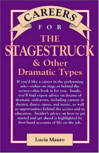 9780844243283: Careers for Stagestruck & Other Dramatic Types