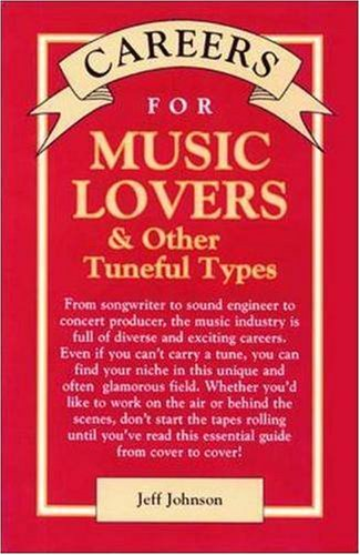 9780844243405: Careers for Music Lovers & Other Tuneful Types (Vgm Careers for You Series)