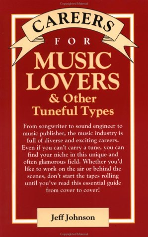 9780844243412: Careers for Music Lovers and Other Tuneful Types (McGraw-Hill Careers for You)