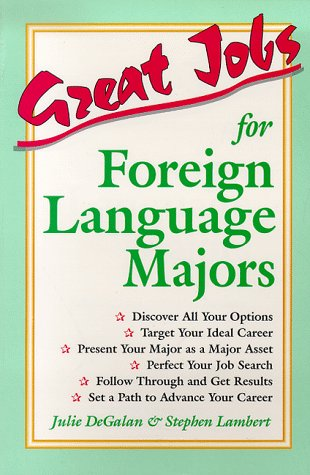 9780844243511: Great Jobs for Foreign Language Majors (Vgm's Great Jobs Series)