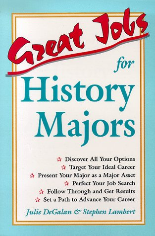 9780844243535: Great Jobs for History Majors (Vgm's Great Job Series)
