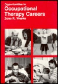Opportunities in Occupational Therapy Careers (Vgm Opportunities): Marguerite Abbott, Marie-Louise