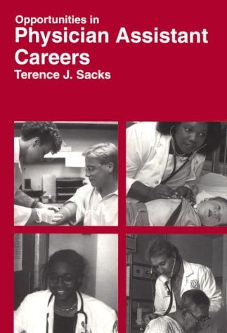 9780844244112: Opportunities in Physician Assistant Careers (VGM opportunities series)