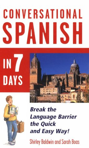 9780844244532: Conversational Spanish in 7 Days (Spanish and English Edition)