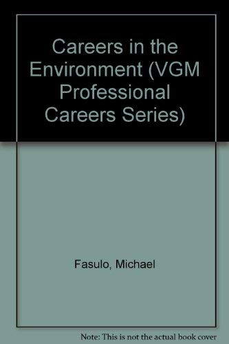 9780844244563: Careers in the Environment (VGM Professional Careers)