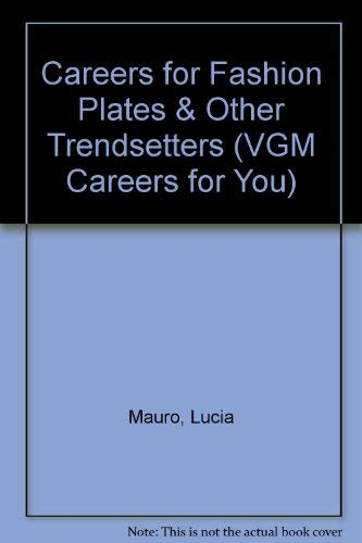 9780844244778: Careers for Fashion Plates & Other Trendsetters (VGM Careers for You)
