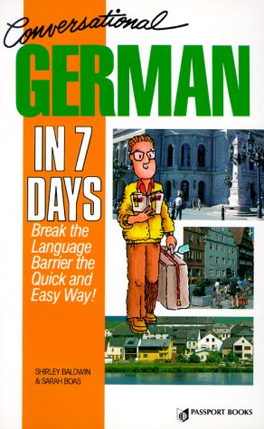9780844244846: Conversational German in Seven Days: Break the Language Barrier the Quick and Easy Way with Book