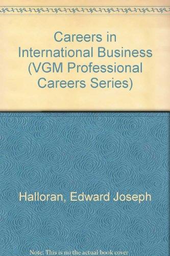 9780844244921: Careers in International Business (Vgm Professional Careers Series)