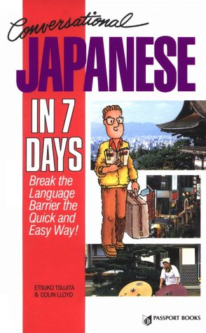 9780844245171: Conversational Japanese in 7 Days