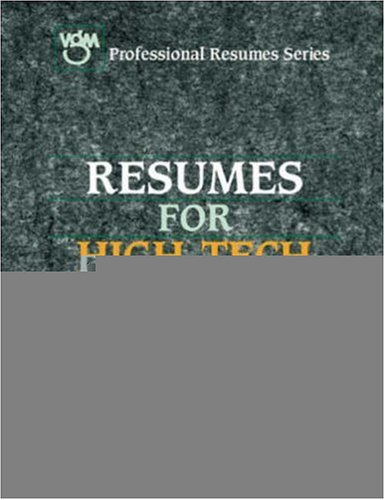 Resumes for High-Tech Careers (Vgm's Professional Resumes Series) (0844245208) by VGM Career Horizons (Firm)