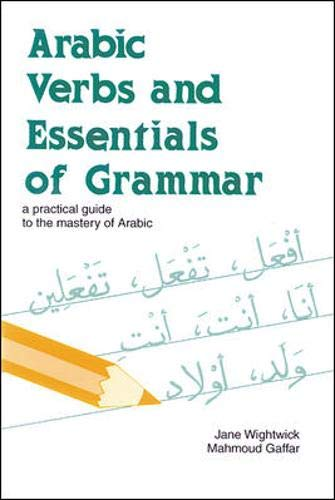 9780844246055: Arabic Verbs and Essentials of Grammar: A Practical Guide to the Mastery of Arabic