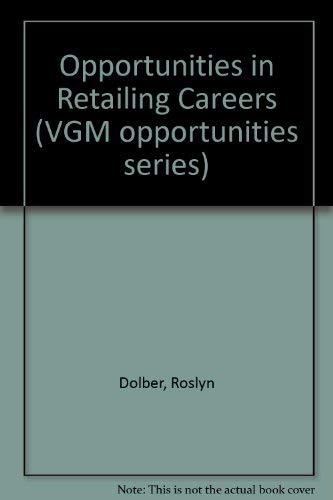 9780844246413: Opportunities in Retailing Careers (Opportunities Inseries)