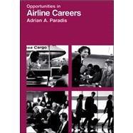9780844246512: Opportunities in Airline Careers (Opportunities in Series)