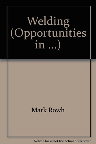 9780844246680: Opportunities in Welding Careers (Opportunities in Series)