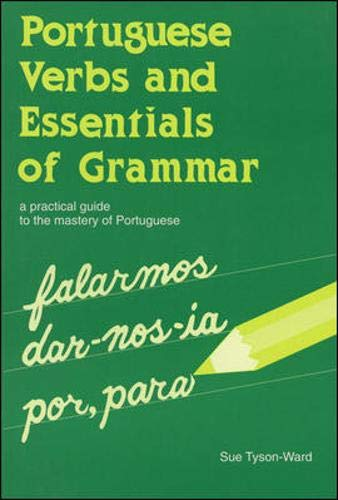 9780844246987: Portuguese Verbs And Essentials of Grammar: A Practical Guide to the Mastery of Portuguese