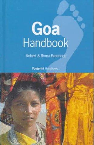 Goa Handbook (Footprint Goa Handbook): Bradnock, Robert; Bradnock, Roma