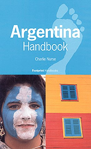 9780844249469: Footprint Argentina Handbook: The Travel Guide