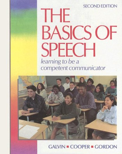 9780844250502: The Basics of Speech: Learning to Be a Competent Communicator