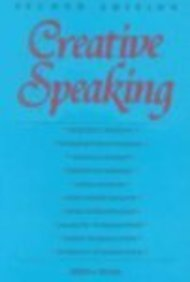 9780844250571: Creative Speaking: Second Edition