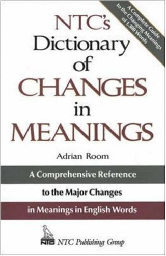9780844251356: Ntc's Dictionary of Changes in Meaning (NTC Publishing Group Titles)