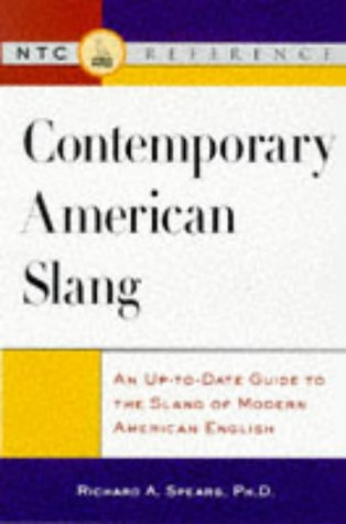 9780844251554: Contemporary American Slang: An Up-To-Date Guide to the Slang of Modern American English (Ntc English-Language References)