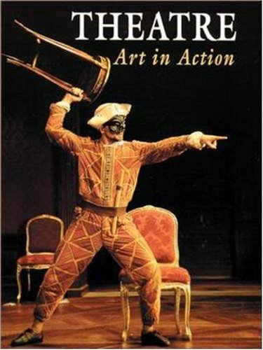 9780844253077: Theatre: Art in Action (NTC: THEATRE OF ARTS IN ACTION)