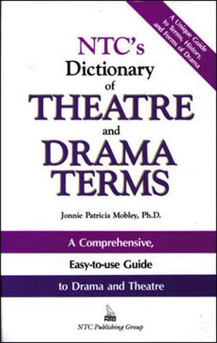 NTC's Dictionary of Theatre and Drama Terms: Jonnie Patricia Mobley
