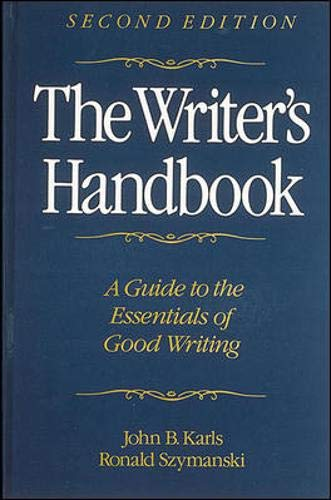 The Writer's Handbook: Karls, John B.,