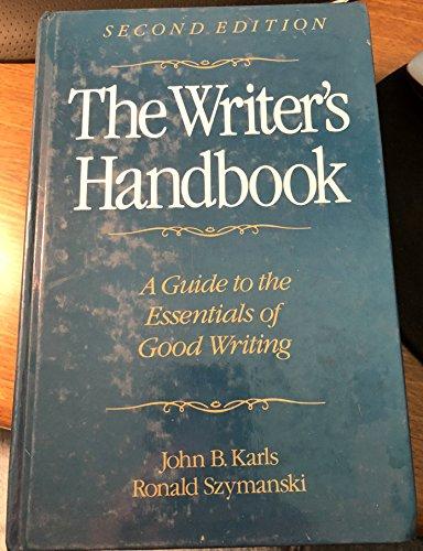 The Writer's Handbook : A Guide to: Ronald Szymanski; John
