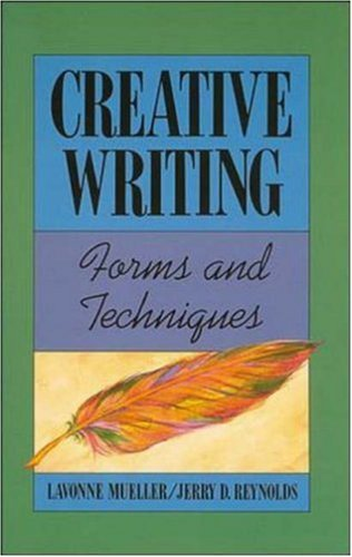 Creative Writing: Forms and Techniques: Lavonne Mueller, Jerry
