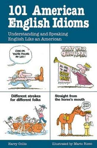 9780844254463: 101 American English Idioms: Understanding and Speaking English Like an American