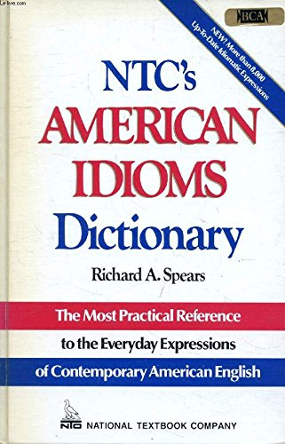 9780844254524: N.T.C.'s American Idioms Dictionary (English)