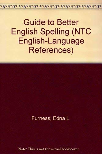 9780844254548: Guide to Better English Spelling (Ntc English-Language References)