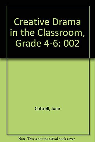9780844254975: Creative Drama in the Classroom/Grades 4-6