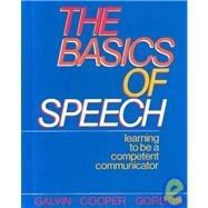 9780844255071: Basics of Speech: Learning to Be a Competent Communicator
