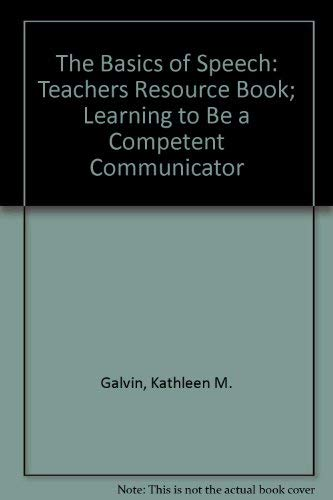 9780844255088: The Basics of Speech: Teachers Resource Book; Learning to Be a Competent Communicator