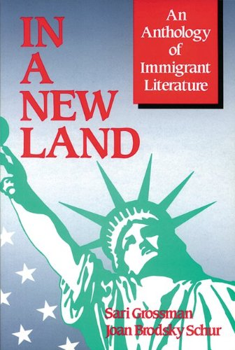9780844256276: In A New Land: An Anthology of Immigrant Literature