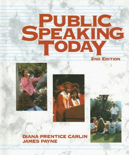 Public Speaking Today: Diana B. Carlin