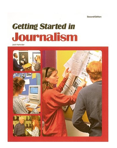 9780844257259: Getting Started in Journalism