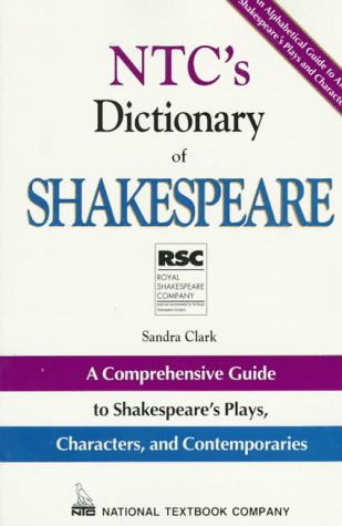 9780844257563: The Shakespeare Dictionary: A Comprehensive Guide to Shakespeare's Plays, Characters and Contemporaries