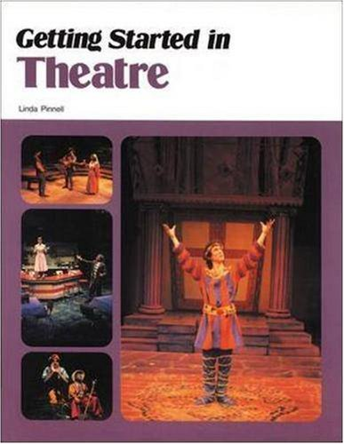 9780844257730: Getting Started in Theatre (NTC: LANGUAGE ARTS)
