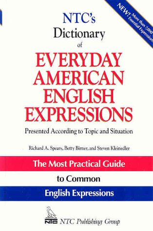 9780844257785: NTC's Dictionary of Everyday American English Expressions: Presented According to Topic and Situation (NTC Language Dictionaries)