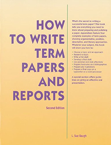 How To Write Term Papers and Reports (NTC: LANGUAGE ARTS)