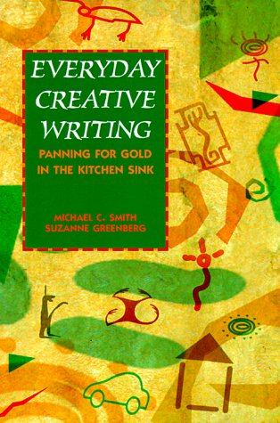 9780844259000: Everyday Creative Writing: Panning for Gold in the Kitchen Sink