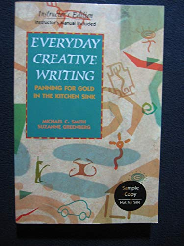 9780844259017: Everyday Creative Writing : Panning for Gold in the Kitchen Sink