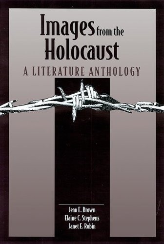 Images from the Holocaust: A Literature Anthology: Jean Brown, Janet