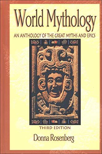 9780844259666: World Mythology: An Anthology of Great Myths and Epics