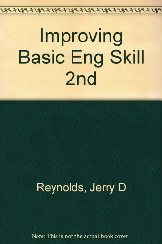 Improving Basic Eng Skill 2nd: Jerry D Reynolds