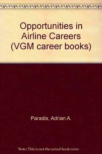 9780844260280: Opportunities in Airline Careers