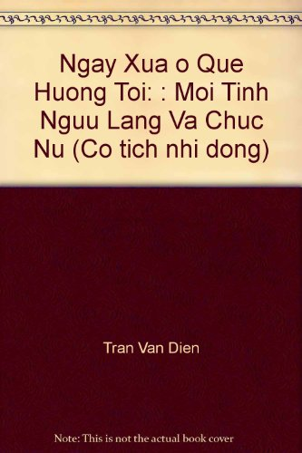 Ngay Xua O Que Huong Toi/Once in: Van Dien, Tran